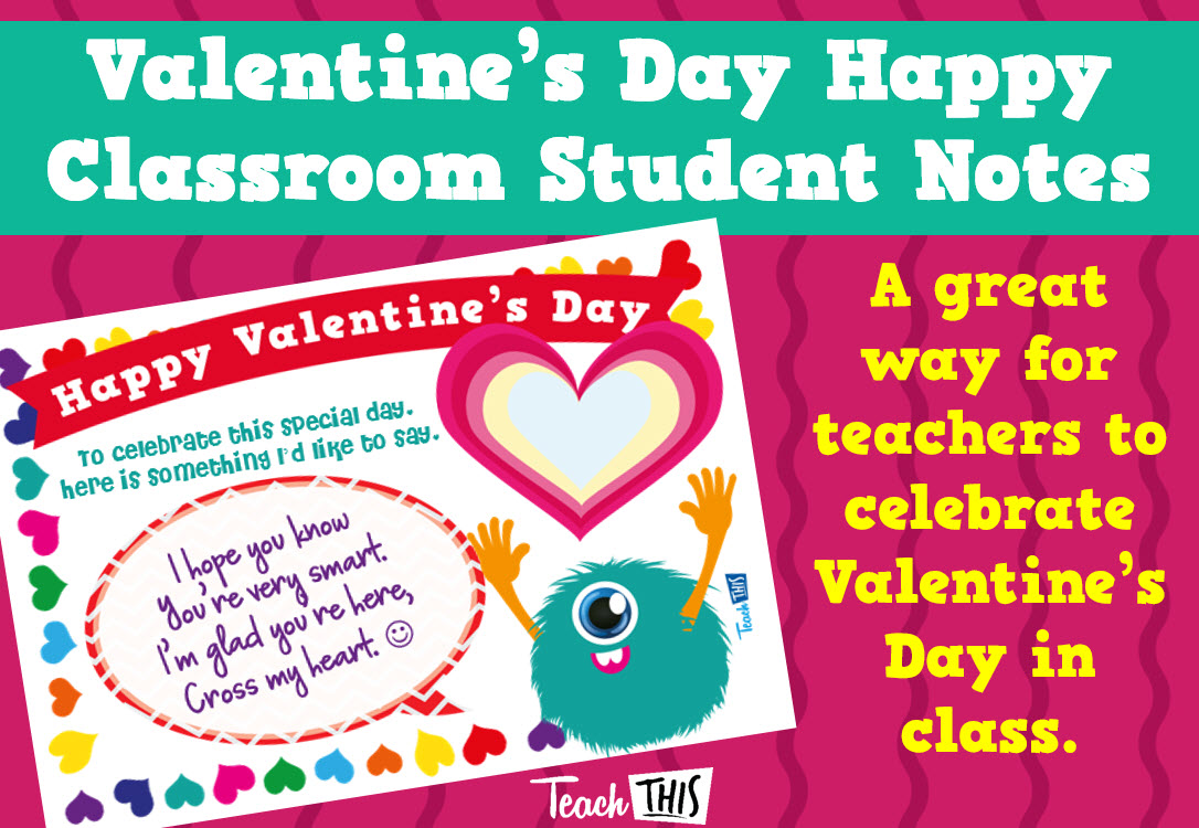 Valentine's Day Happy Classroom Student Notes