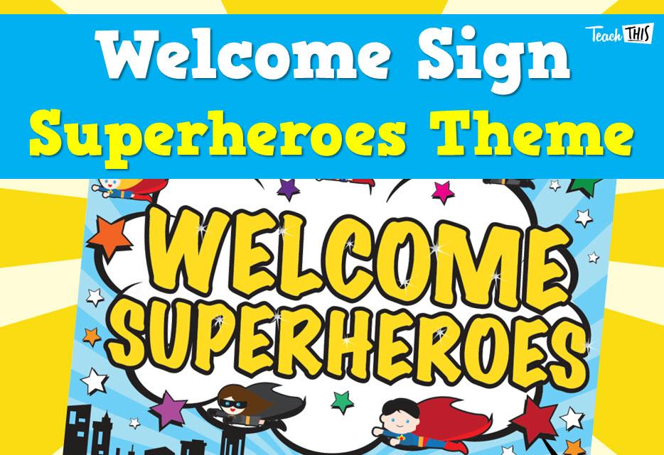 Welcome - Superheroes