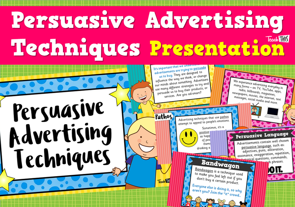 Persuasive Advertising Techniques - Presentation