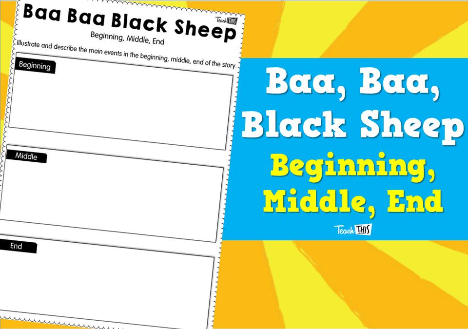 Baa, Baa, Black Sheep - Beginning Middle End