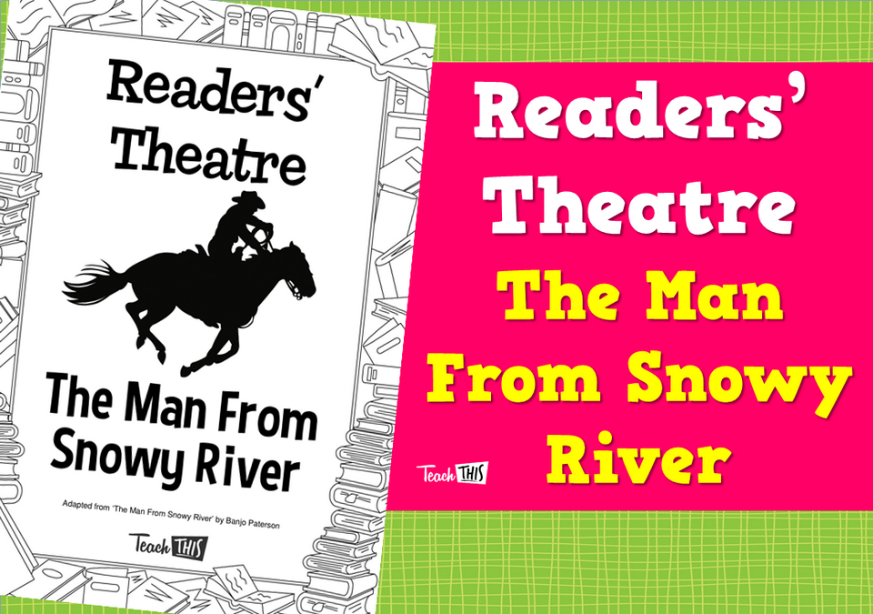 Readers' Theatre - Man From Snowy River