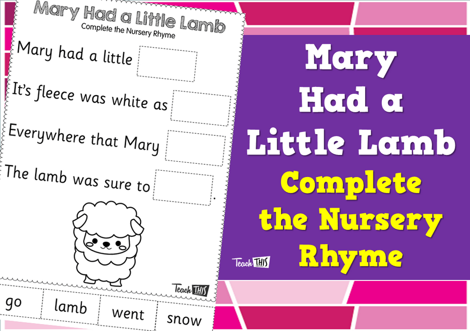 Mary Had a Little Lamb - Complete the Nursery Rhyme