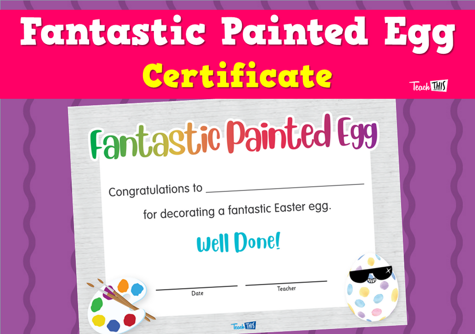 Fantastic Painted Egg - Certificate