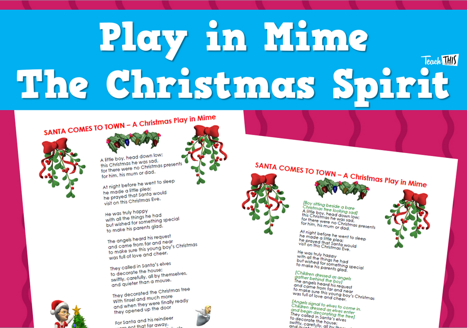 Play in Mime - The Christmas Spirit
