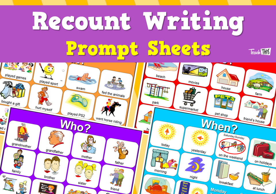 Recount Writing Prompt Sheets