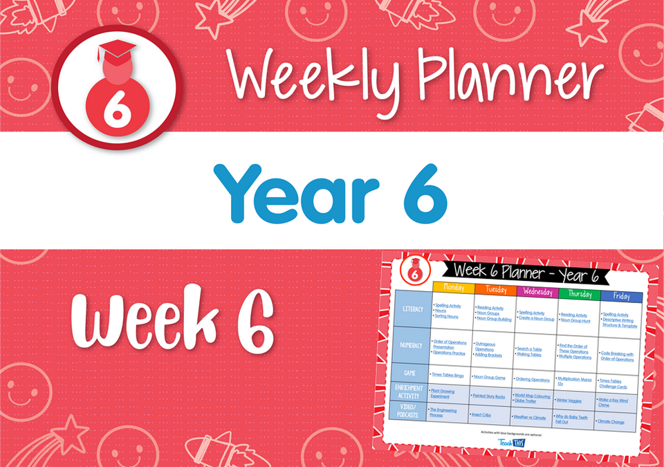 Weekly Planner - Year 6 Week 6