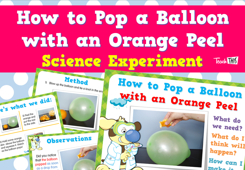 How to Pop a Balloon with an Orange