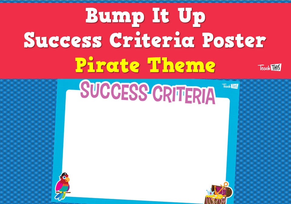 Bump It Up Success Criteria Poster - Pirate Theme