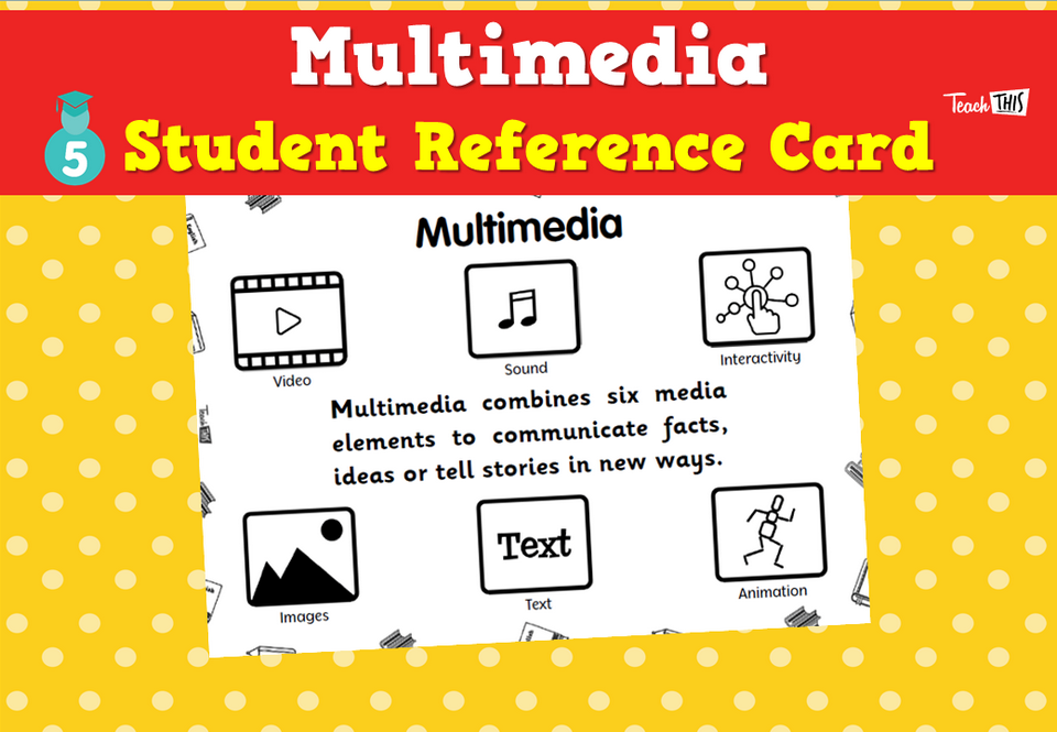 Multimedia - Student Reference Card