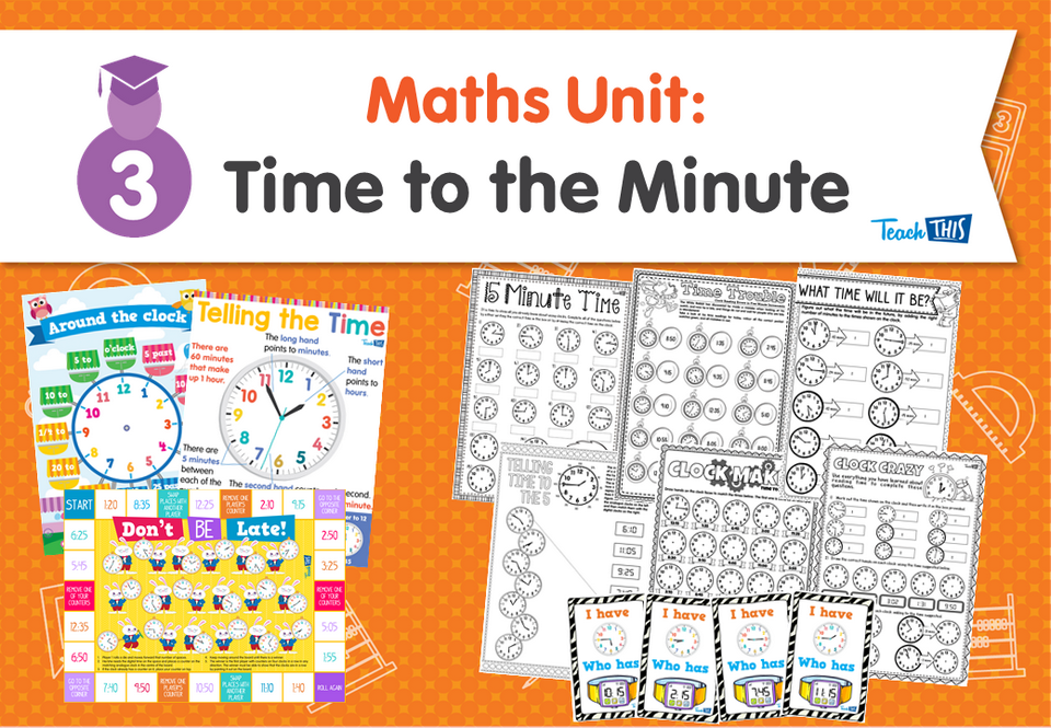 Maths Unit: Time to the Minute