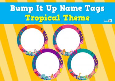 Bump It Up Name Tags - Tropical Theme
