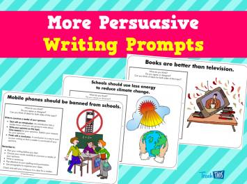 More Persuasive Writing Prompts