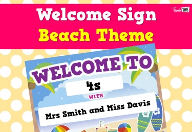 Welcome Sign - Beach  Theme Editable