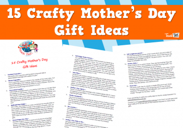 15 Crafty Mothers Day Gift Ideas