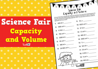 Science Fair - Capacity and Volume