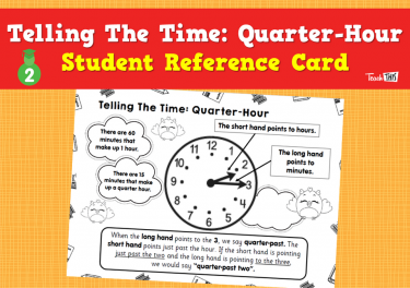 Telling The Time- Quarter-Hour - Student Reference Card