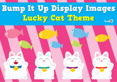 Bump It Up Display Image - Lucky Cat Theme
