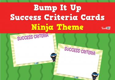 Bump It Up Success Criteria Cards - Ninja Theme