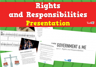 Rights and Responsibilities - Presentation