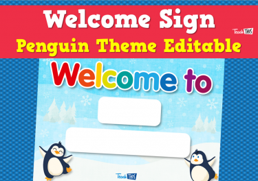 Welcome Sign - Penguin Theme Editable