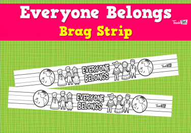 Everyone Belongs - Brag Strip