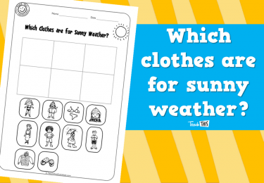 Which clothes are for sunny weather?