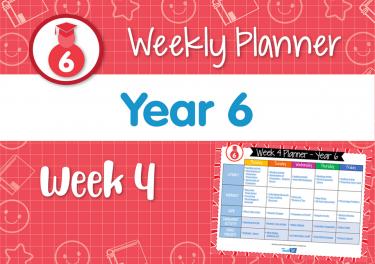 Weekly Planner - Year 6 Week 4