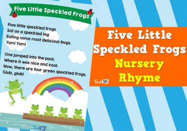 Nursery Rhymes - Five Little Speckled Frogs