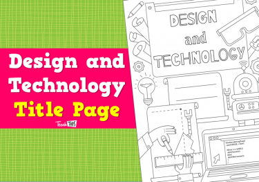 Title Page - Design and Technology