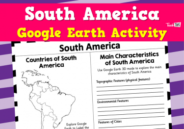 South America - Google Earth Activity