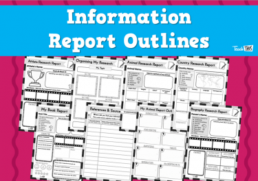 Information Report Outlines