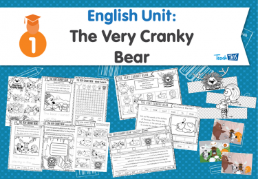 English Unit: The Very Cranky Bear