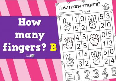 How many fingers? B