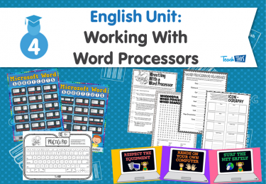 English Unit: Working With Word Processors
