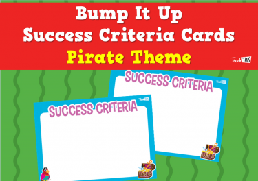 Bump It Up Success Criteria Cards - Pirate Theme
