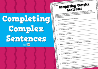 Completing Complex Sentences