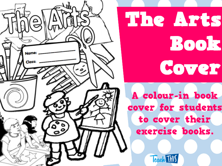 Book Covers School Books ~ The arts book cover printable covers for primary