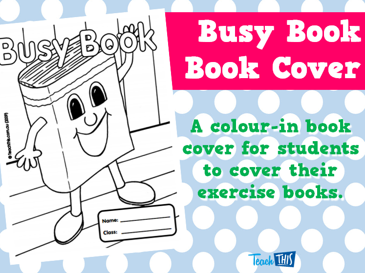 Book Cover For School ~ Busy book cover printable covers for primary