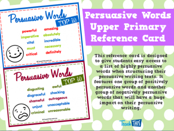 Persuasive Words - Upper Primary Reference Card